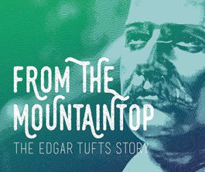 Lees-McRae Summer Theatre Presents: From The Mountaintop: The Edgar Tufts Story @ Hayes Auditorium | Banner Elk | North Carolina | United States